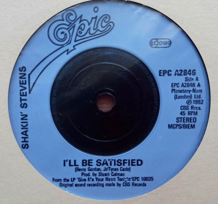 Shakin' Stevens - I'll Be Satisfied - Vinyl Record 45 RPM