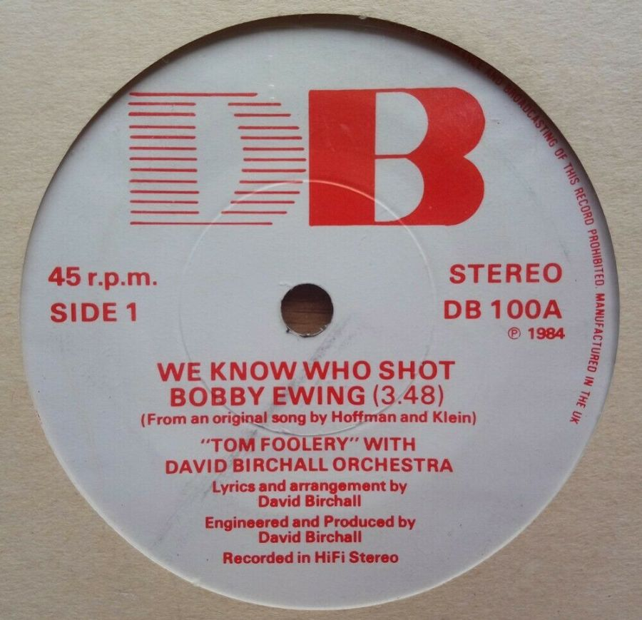 Tom Foolery - We Know Who Shot Bobby Ewing - Vinyl Record 45 RPM