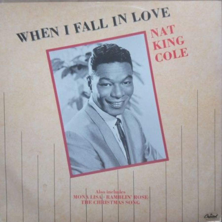 Nat King Cole - When I Fall In Love - 12