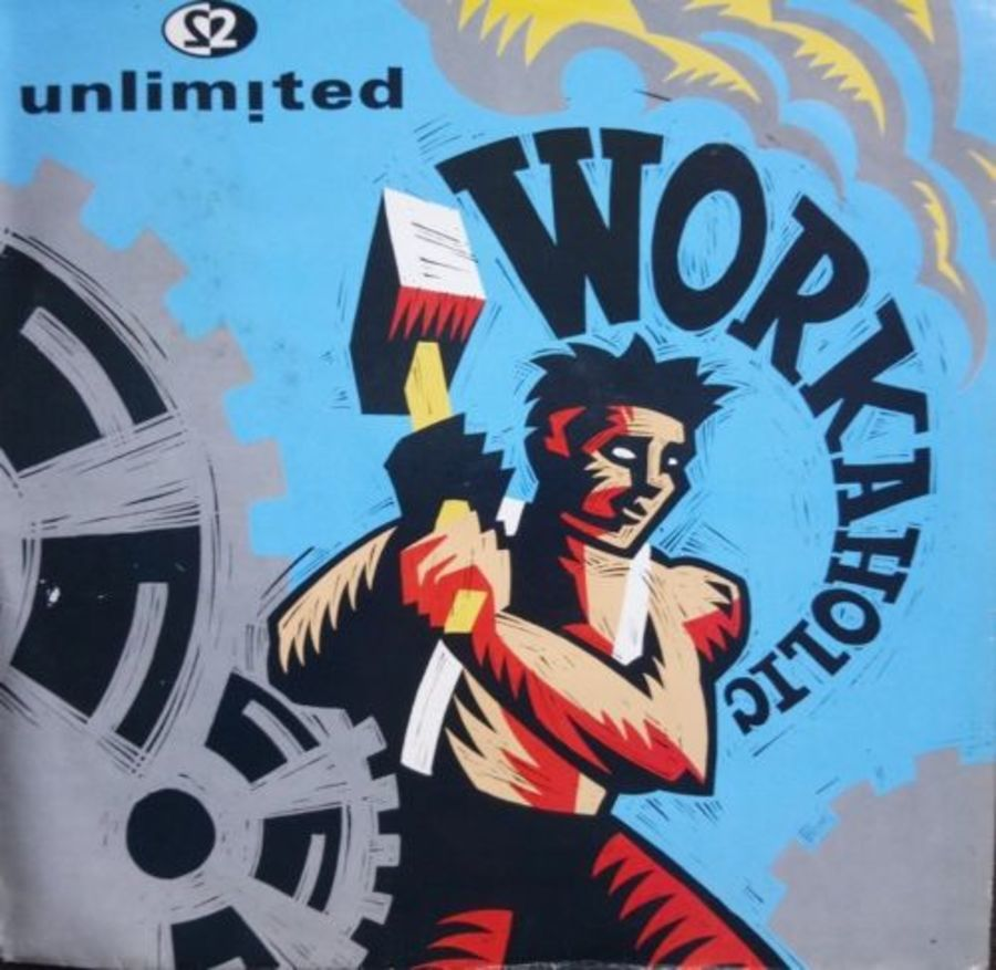 2 Unlimited - Workaholic - 12