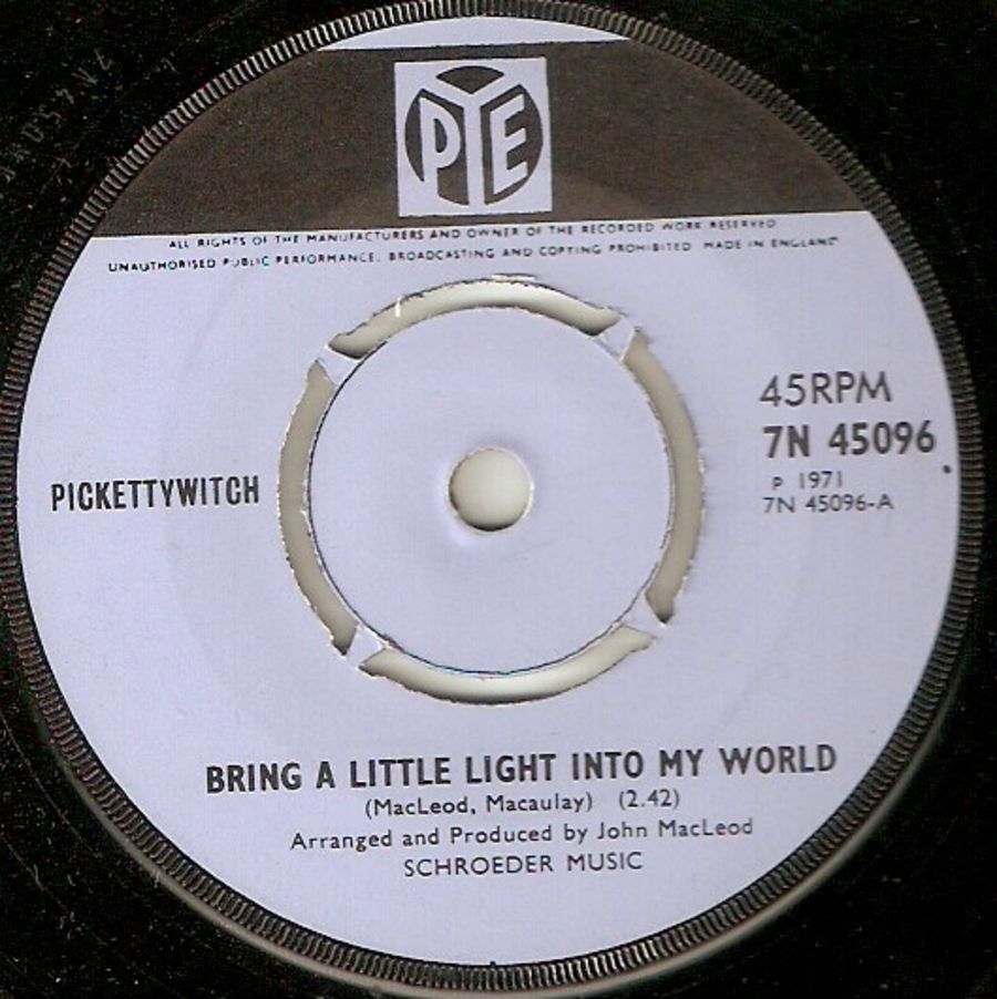 Pickettywitch – Bring A Little Light Into My World - Vinyl Record 45 RPM ( MS )