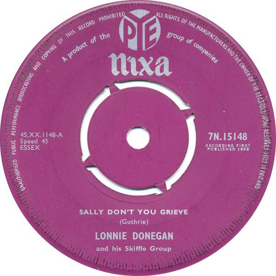 Lonnie Donegan And His Skiffle Group* – Sally Don't You Grieve ( MS )