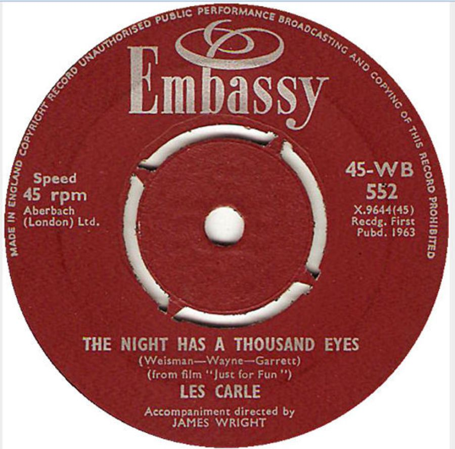 Les Carle – The Night Has A Thousand Eyes / Like I've Never Been Gone ( MS )