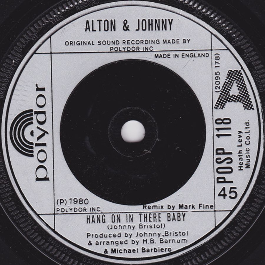 Alton* & Johnny* – Hang On In There Baby - Vinyl Record 45 RPM ( MS )