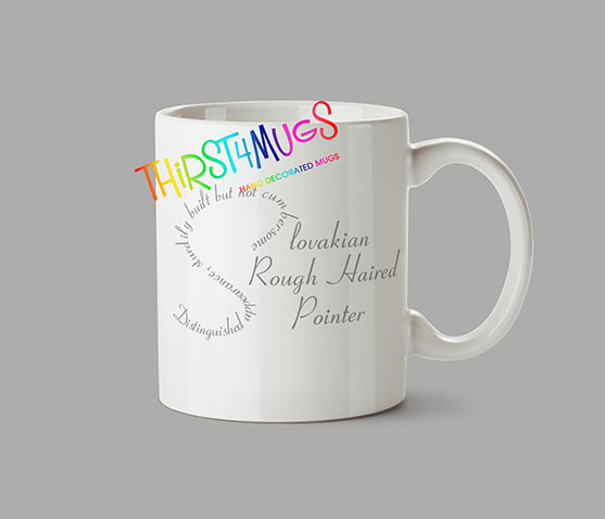 Slovakian Rough Haired Pointer Word Mug