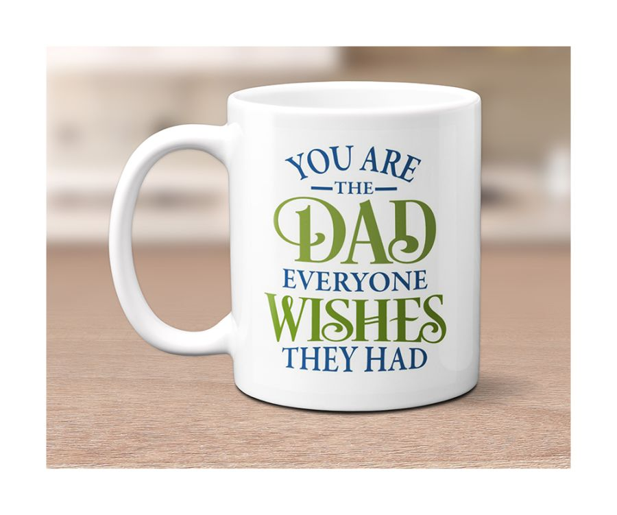 You are the Dad