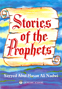 STORIES OF THE PROPHETS presents the lives of Allah's major Prophets.