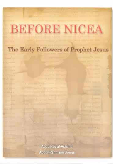 Before Nicea (The Early Followers of Jesus) Jimas