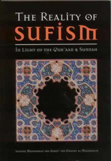 The Reality of Sufism by Shaykh Muhammad ibn Rabee ibn Hadee al-Madkhalee