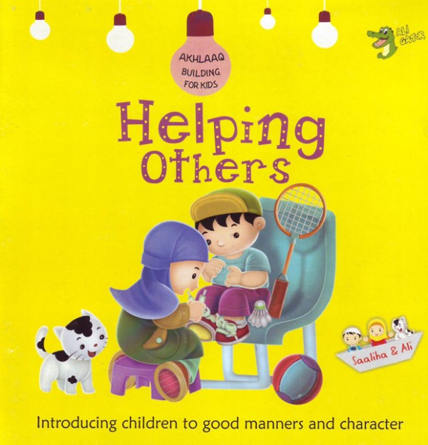 Helping Others (Akhlaaq Building For Kids)