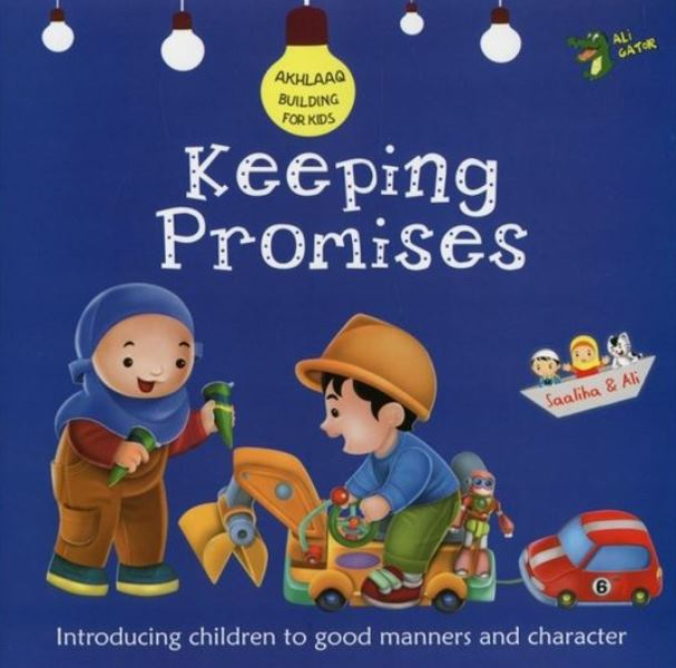Keeping Promises( Akhlaaq Buildings for kids)
