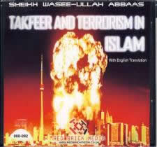 Takfeer and Terrorism in Islam by Sheikh Wasee-Ullah Abbaas (with English Translation)