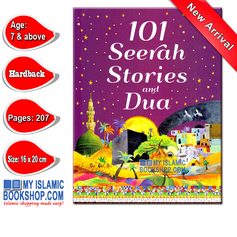 101 Seerah Stories and Dua by Goodword Books