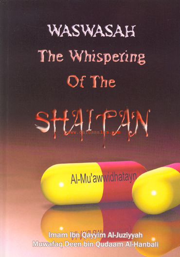Waswasah - The whisper of Shaitan by Imam ibn Qayyim al-Jawzziya