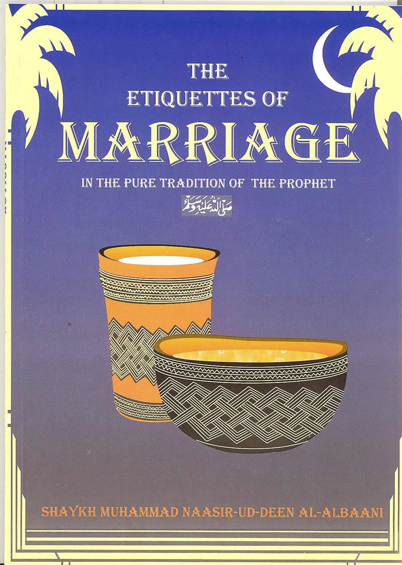The Etiquettes Of Marriage