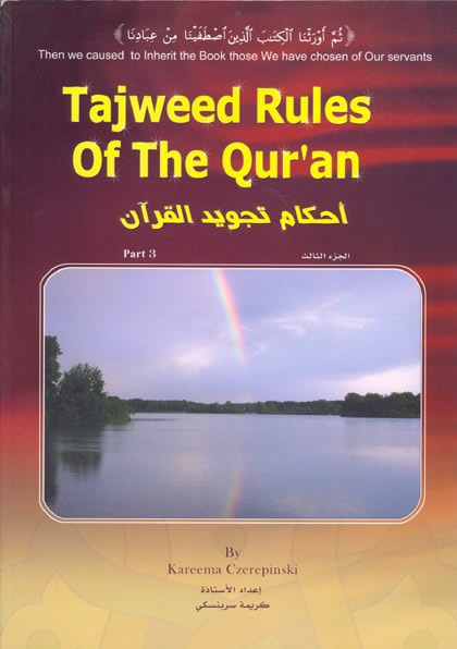 Tajweed Rules of the Quran Part 3 by Kareema Czerepinski