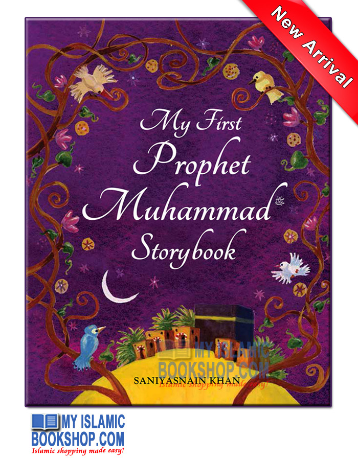 My First Prophet Muhammad (PBUH) Storybook