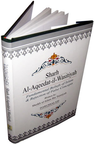 Sharh Al-Aqeedat-il-Wasitiyah (Explanation of the Creed)