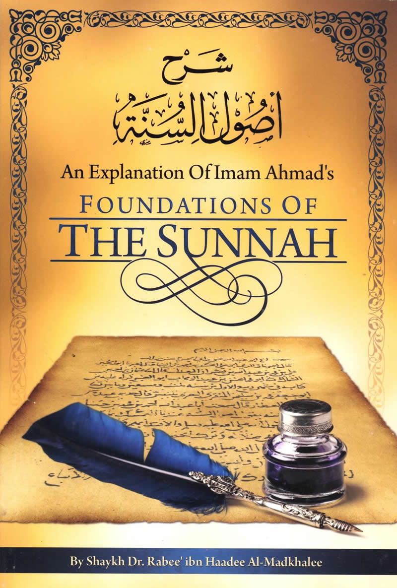 Foundations of The Sunnah (American)