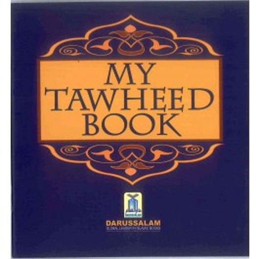My Tawheed Book  By Darussalam Research Division