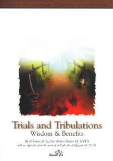 Trials and Tribulations by Imam Izz Ibn Abdi-s-Salam