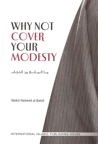 Why Not Cover Your Modesty S/C