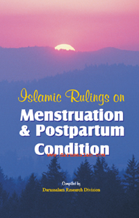Islamic Rulings on Menstruation and Postpartum Condition_copy