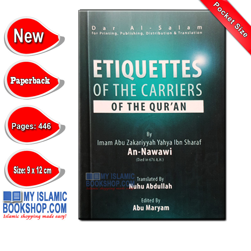 Etiquettes of the Carriers of the Quran by Imam Nawawi Pocket Size