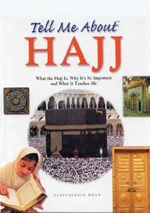 Tell Me About Hajj (Hard Cover) Goodword Book