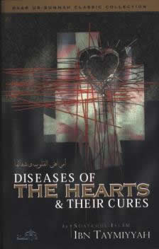 Diseases of The Hearts and Their Cures by Shaykuhl- Islam Ibn Taymiyyah