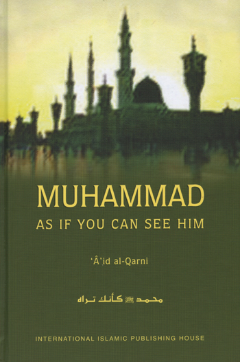 Muhammad - As If You Can See Him