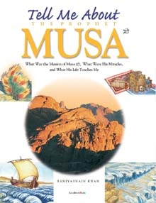 Tell Me About the Prophet Musa (Hard Cover) Goodword Books