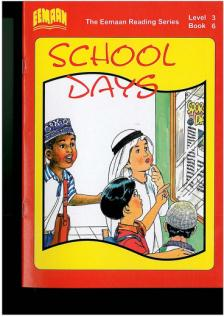Book Six - Level 3 School Days Focuses on calling others names and cheating