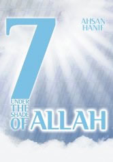 7 UNDER THE SHADE OF ALLAH
