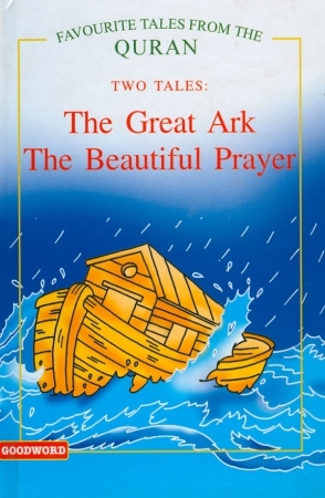 The Great Ark, The Beautiful Prayer (Two Tales)Hb