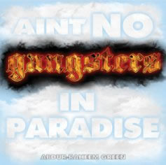 AINT NO GANGSTERS IN PARADISE