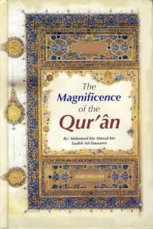 The Magnificence of the Quran by Mahmood bin Ahmad