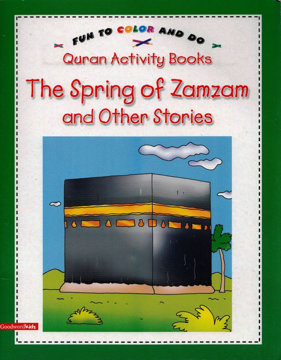 The Spring of Zamzam and other Stories (Quran Activity Book)