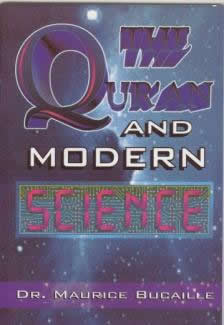 The Quran and Modern Science by Dr Maurice Bucaile