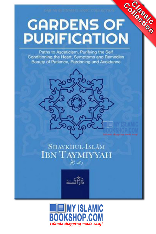 Gardens of Purification by Shaykhul-Islam Ibn Taymiyyah