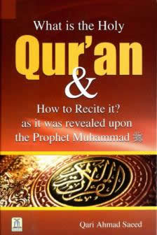 What is the Holy Quran & How to Recite it by Qari Ahmad Saeed