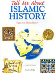 Tell Me About Islamic History (Hard Cover) Goodword Books