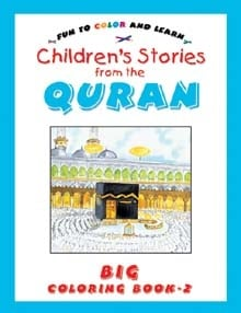 Stories from the Quran Big Colouring Book Vol 2