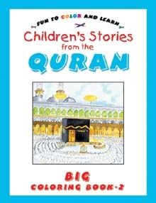 Stories from the Quran Big Colouring Book Vol.2