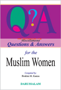 Miscellaneous Questions & Answers for the Muslim Women_copy