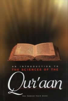 An Introduction to the Sciences of the Quran by Abu Ammaar Yasir Qadhi