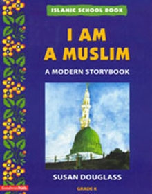 Islamic School Book : I Am A Muslim
