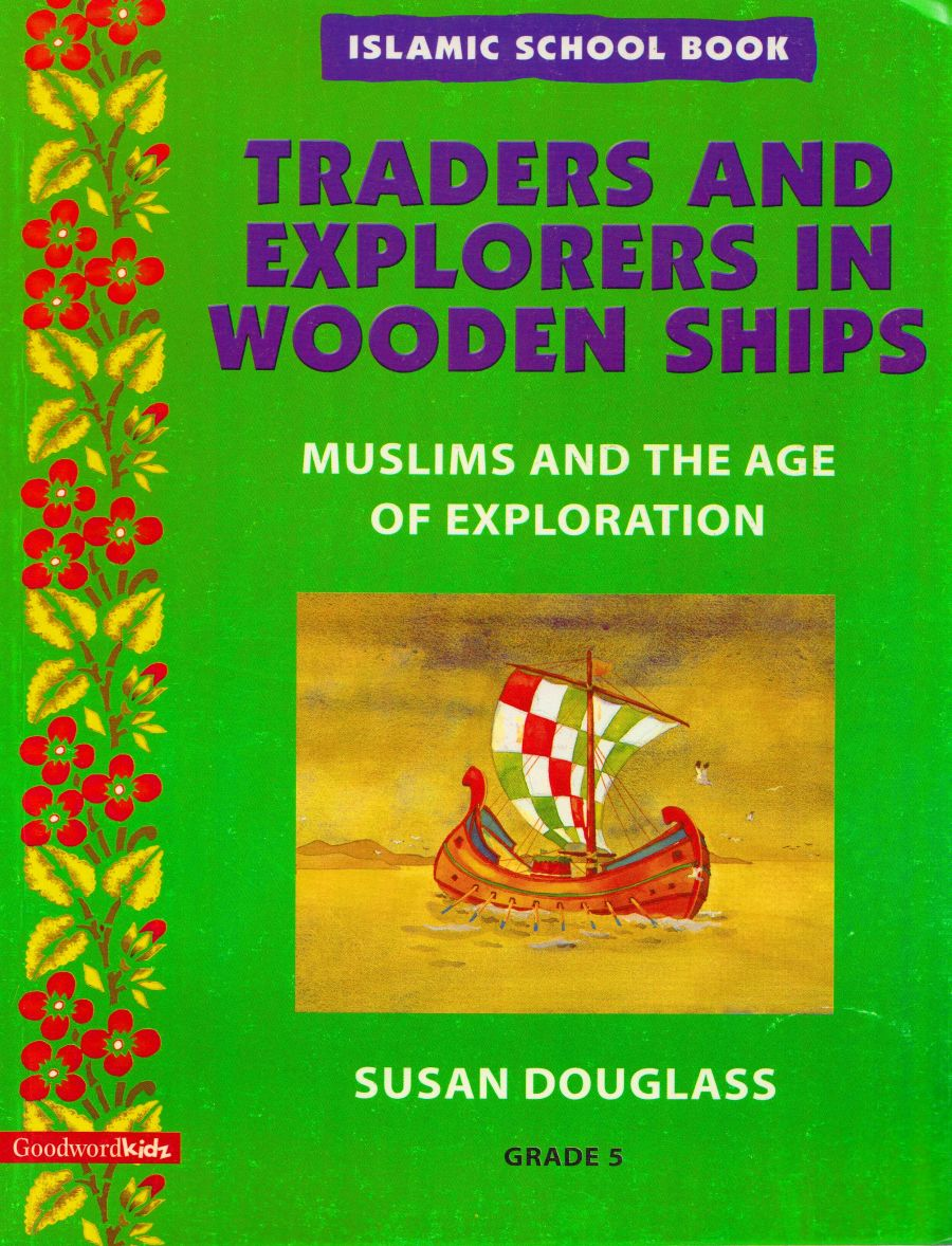 Islamic School Book Grade 5: Traders And Explorers in Wooden Ships