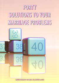 Forty Solutions to your Marriage Problems