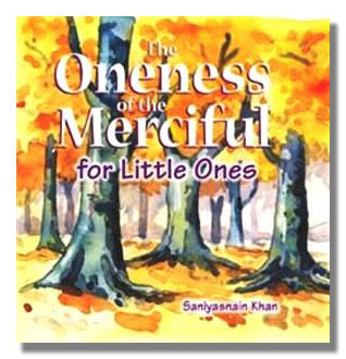 The Oneness of the Merciful for Little Ones